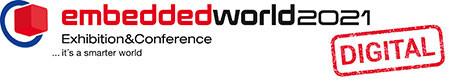 embedded world 2021 DIGITAL Internationale Weltleitmesse für Embedded-Systeme
